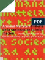 Mattelart a Historia de La Sociedad de La ion 2001