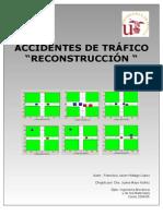 Accidentes de tráfico. Reconstrucción