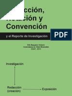 Baqueiro, E. (2012) Redacción, notación y convención