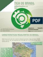 geopoliticadelbrasil-100427173534-phpapp02