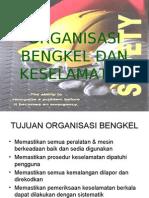 Organisasi Bengkel Dan Keselamatan
