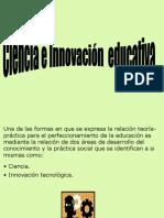 Ciencia e innovación educativa