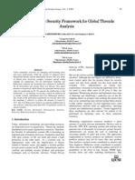 Comprehensive Security Framework for Global Threads Analysis,, IJCSI, Volume 2, August 2009.