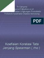 Statistik Koefisien Korelasi Tata Jenjang Spearman ( Rho )
