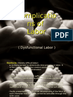 Complication of Labor-Dysfunctional Labor