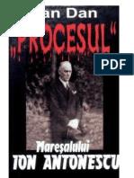 Dan Ioan - Procesul Maresalului Ion Antonescu