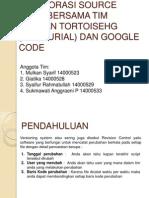 Kolaborasi Source Code bersama Tim dengan TortoiseHg dan Google Code.pptx