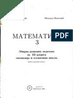 Matematika 3 - Zbirka Resenih Zadataka Za III Razred Gimnazija i Tehnickih Skola (Krug)