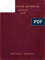The Fourth Olympiad 1908 London the OFFICIAL REPORT the Olympic Games of 1908