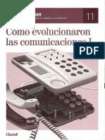 11.- Cómo evolucionaron las comunicaciones I
