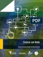 luciana maria allan (org) et al 2013_crescer em rede, um guia para promover a formação continuada de professores para adoção de tecnologias digitais no contexto educacional.pdf