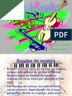 Algunos Tipos de Banda Musical