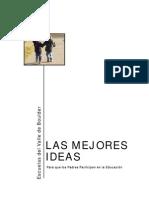 Las Mejores Ideas para que Participen en la Educación