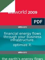 VMworld 2009 - VMware/Cisco Datacenter Facts