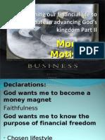 Money Motives