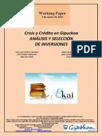 Crisis y Crédito en Gipuzkoa. ANALISIS Y SELECCIÓN DE INVERSIONES (Es) INVESTMENT ANALYSIS AND SELECTION (Es)    DIRU-EZARPENEN AZTERKETA ETA HAUTAKETA (Es)