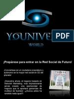 Presentación Youniverse World