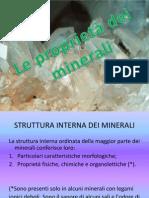 Le proprietà dei minerali.