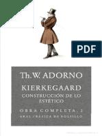 Adorno Theodor - Kierkegaard Construccion de Lo Estetico