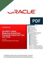 2013PSFT-102620 Mastering PeopleTools Exploiting PeopleTools Tips and Tricks(21193648-15b8-4ee6-Adea-1b346830c107)