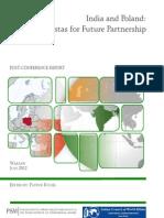 India and Poland- Vistas for Future Partnership, Ed. P. Kugiel, Warszawa 2012