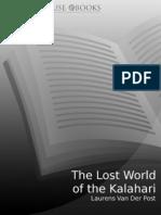 Laurens Van Der Post - The Lost World of the Kalahari
