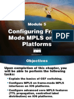 MPLS10S05-Configuring Frame-Mode MPLS on IOS Platforms