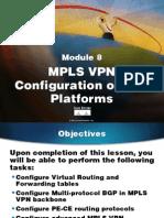 MPLS10S08-MPLS VPN Configuration on IOS Platforms