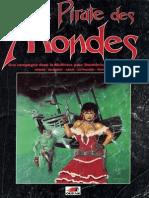 [Stormbringer][Hawkmoon][JDR-FR] Campagne - Le Pirate Des Mondes