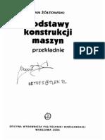 Jan Żółtowski -Podstawy konstrukcji maszyn - przekładnie