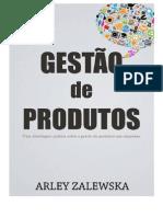 GESTÃO DE PRODUTOS _ EBOOK _ ARLEY ZALEWSKA