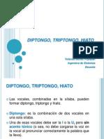 diptongotriptongohiato-130216110225-phpapp02