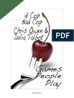 Good Cop, Bad Cop Games People Play Chris Owens