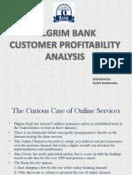 Pilgrim Bank - Case Study