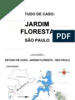 Jardim Floresta - Estudo de Caso