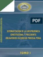 Sistematizacion de la Justicia Penal y precedentes obligatorios en derecho procesal penal