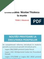 Noutăți privind executarea pedepsei privative de libertate