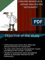 Consumer Behaviour & Demand Analysis for Restaurents