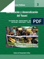 Joan Martinez Alier en Sacralizacion y desa cralizacion del Yasuní-2013