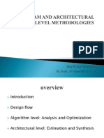 Algoritham and Architectural Level Methodologies