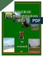 Penataan Ruang Untuk Pemantapan Kawasan Hutan