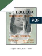 DOSSIER LA DOULEUR - MARGUERITE DURAS 2015
