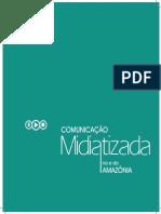 Comunicação Midiatizada na Amazônia
