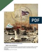 """""""Grecia ha muerto""""  El espejo de la barbarie que nos amenaza"""