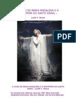 A VISÃO DE MARIA MADALENA E O DESPERTAR DO SANTO GRAAL