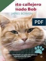 Un Gato Callejero Llamado Bob - Bowen, James James