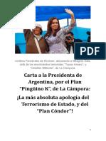 La Presidenta de Argentina, el Plan Pingüino k, y su brazo ejecutor, la Cámpora...