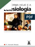 A Reforma Hoje e a Eclesiologia - Kenneth Wieske