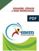 Teste ENEM 2009 Linguagens, Códigos e suas Tecnologias Profª. Gizeli Costa [www.gizeli.tk]