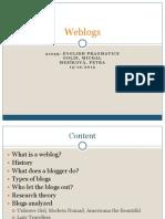 Weblogs Pragmatic Analysis